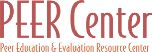 Peer Education and Evaluation Resource Center (PEER) Center