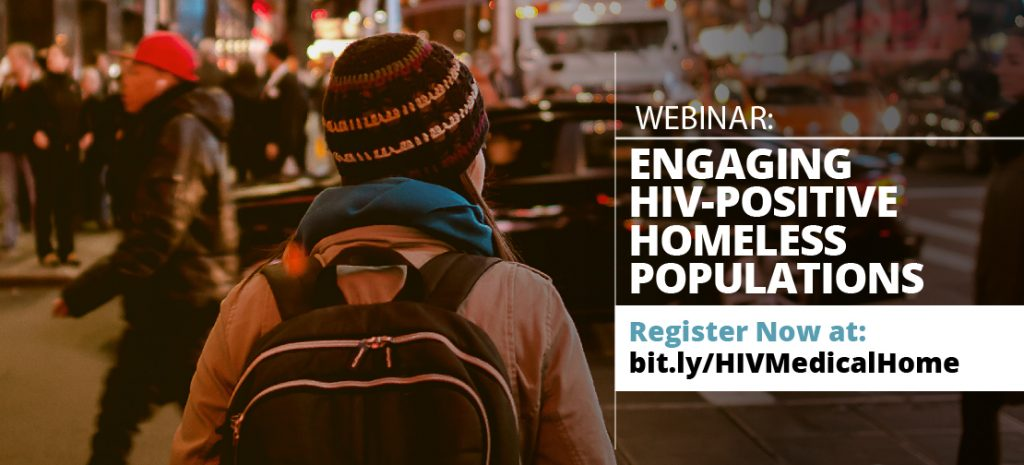 Webinar: engaging HIV-Positive Homeless Populations bit.ly/HIVMedicalHome